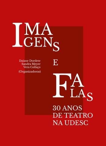 Imagens e Falas  30 anos de Teatro na UDESC by daiane dordete - issuu 5fc8d5e2d7