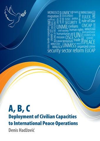 A, B, C - Deployment of Civilian Capacities to International