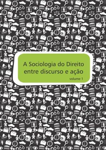 A sociologia do direito entre discurso e ao volume 1 by abrasd a sociologia do direito entre discurso e ao volume 1 isbn 978 85 93499 01 2 fandeluxe Images