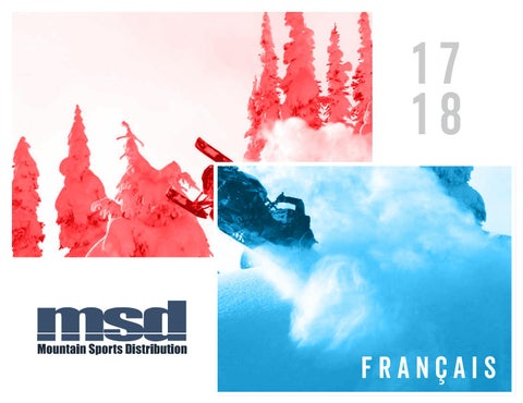 MSD 2017 18 Catalogue Francais by Mountain Sports Distribution - issuu 82b684c66fd
