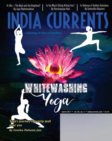 India march 2017 by India Currents - issuu