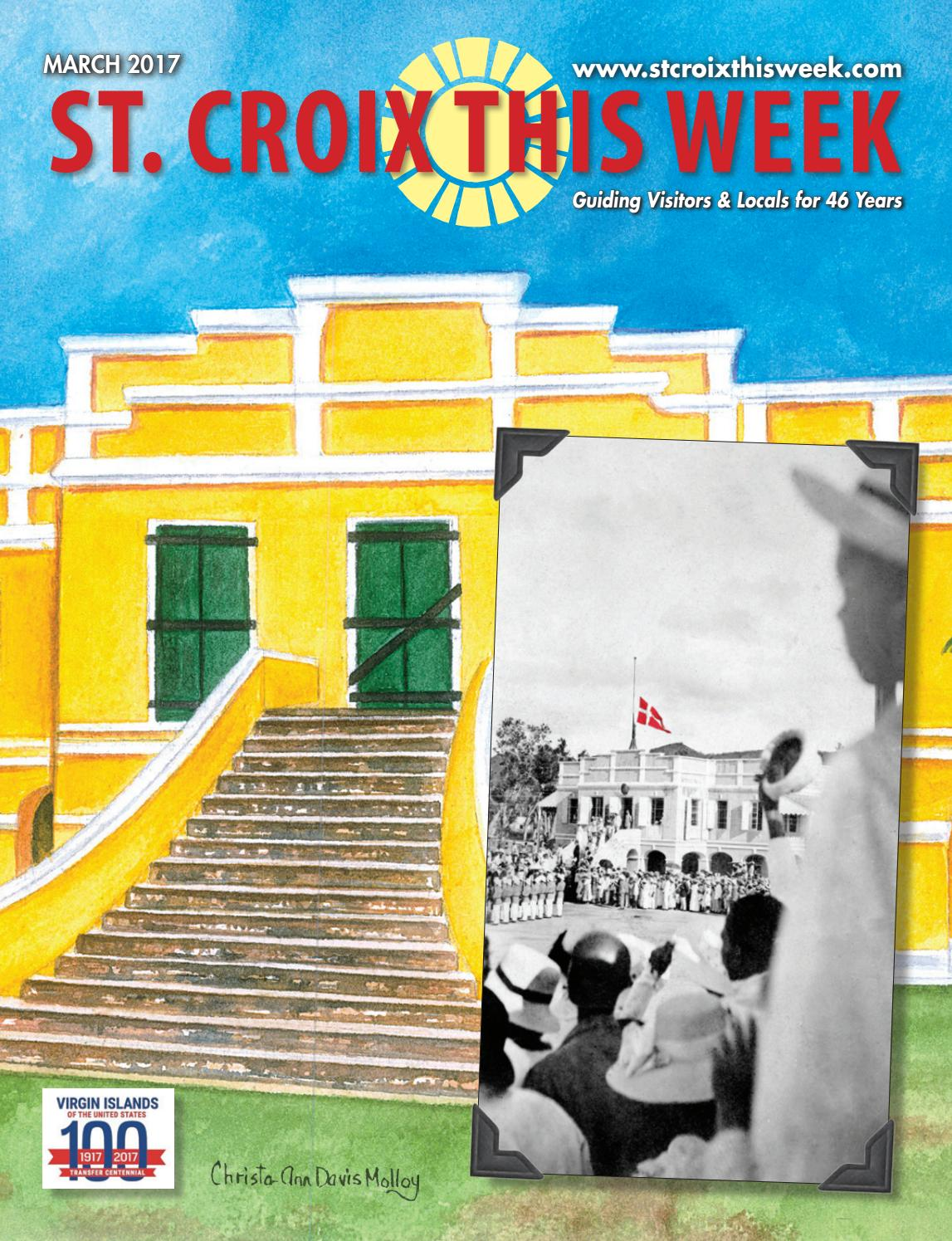 St Croix This Week Magazine March 2017 By Mcp Publisher