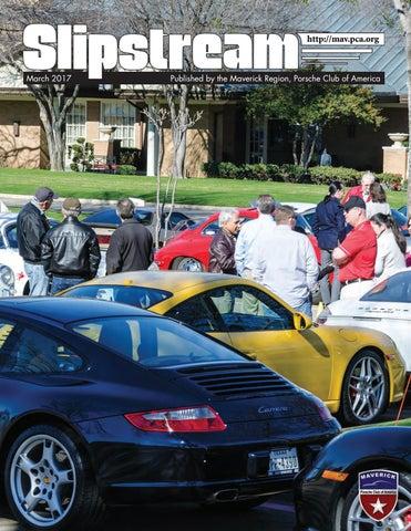 Slipstream - March 2017 by Maverick Region - Porsche Club of