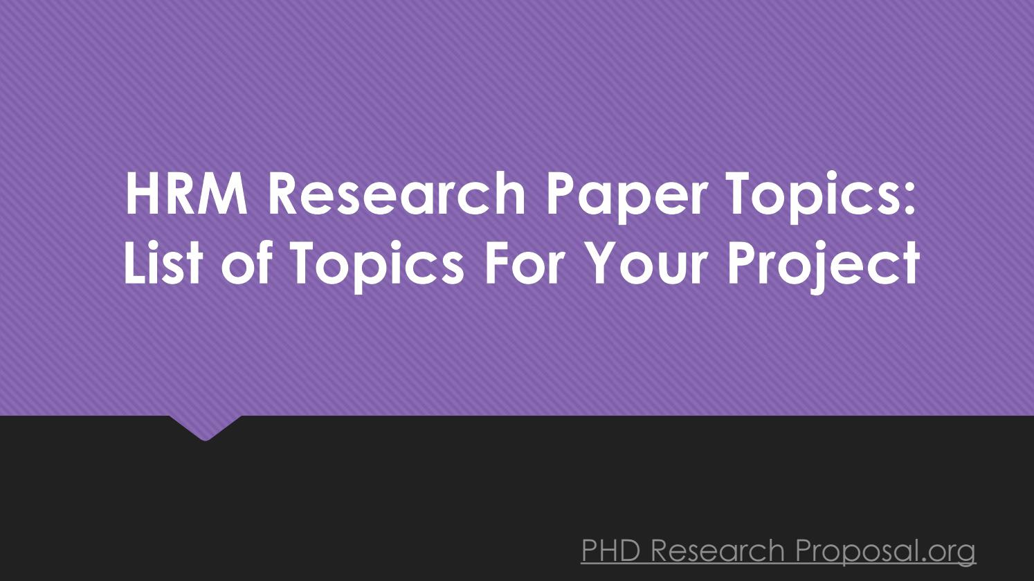 list of research proposal topics