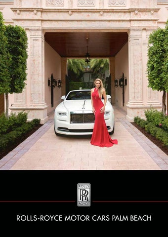 Rolls Royce Motor Cars Palm Beach Customer Magazine By Steve