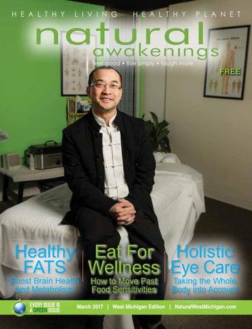 Natural Awakenings Magazine ~ March 2017 by Natural Awakenings