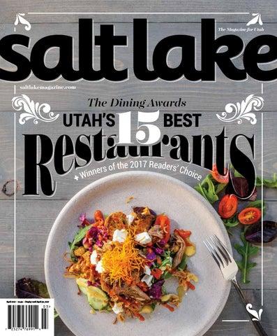 138d69dc05 Salt Lake Magazine March April 2017 by Salt Lake Magazine - issuu