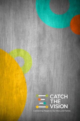 Catch The Vision By Gateway Church Issuu
