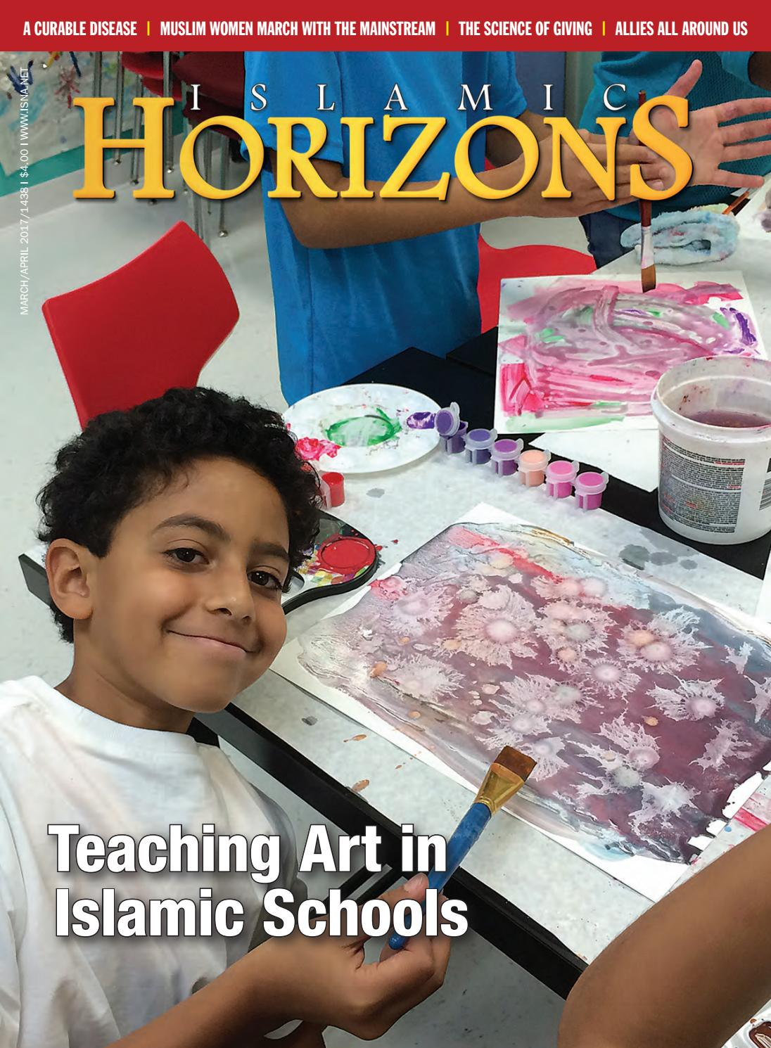 Islamic Horizons March/April 2017 by Islamic Society of