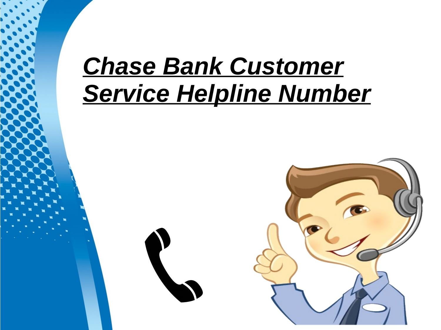 Chase bank customer service helpline number by mosesharris657 - issuu