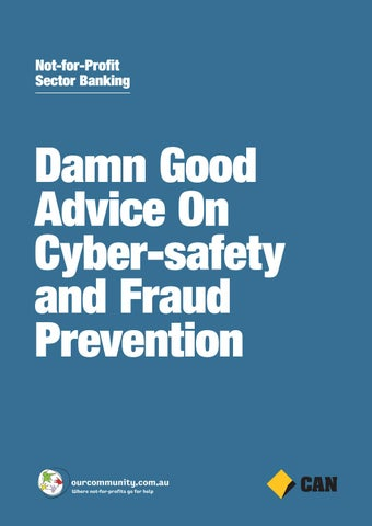 Damn Good Advice on Cyber-safety and Fraud Prevention by Our
