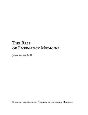 eb20680b78067 The Rape of Emergency Medicine by American Academy of Emergency ...