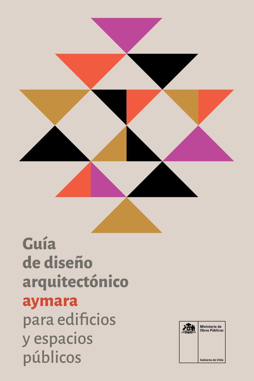Guía De Diseño Arquitectónico Aymara Para Edificios Y