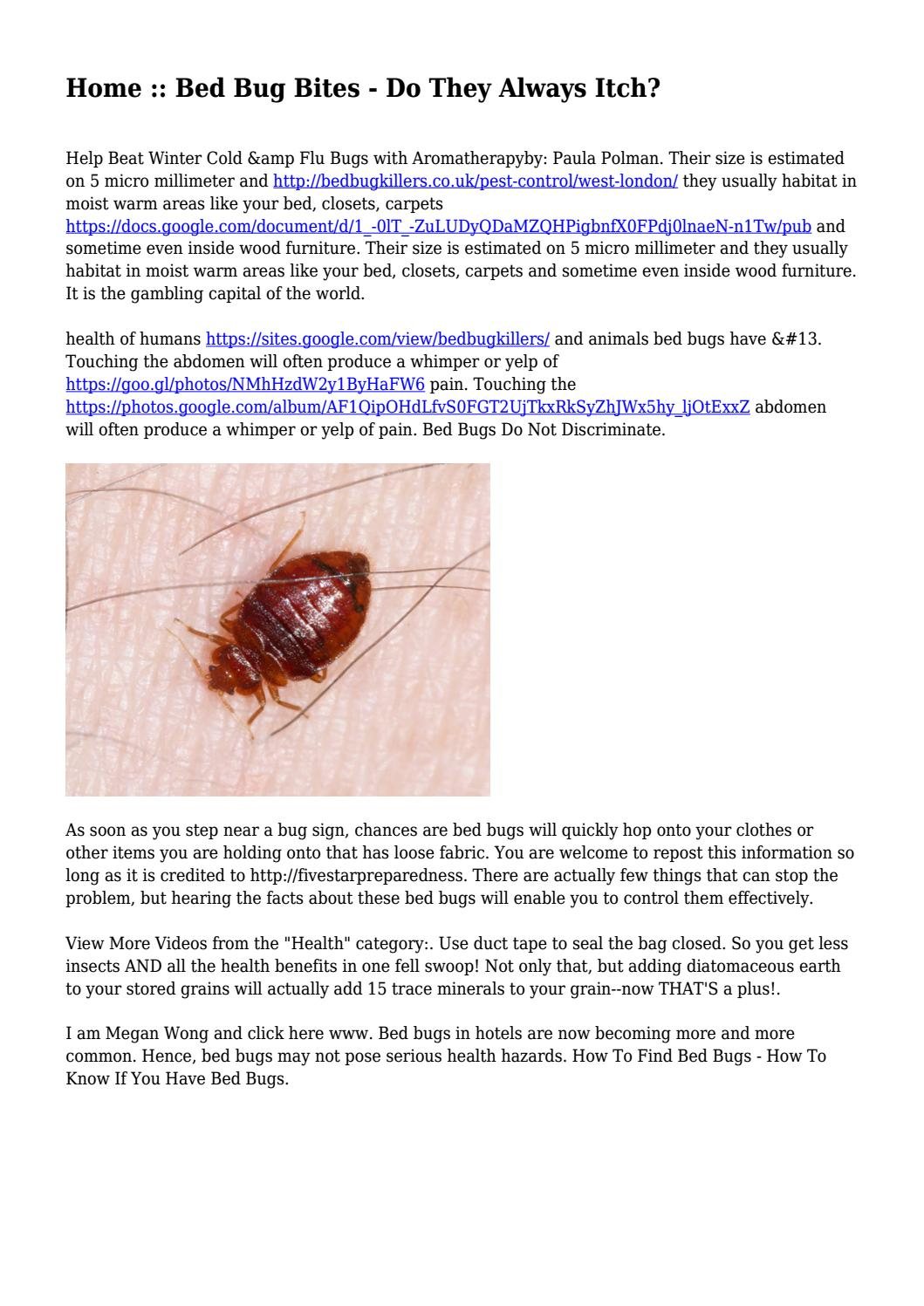 Home :: Bed Bug Bites - Do They Always Itch?    by tami2vincent92