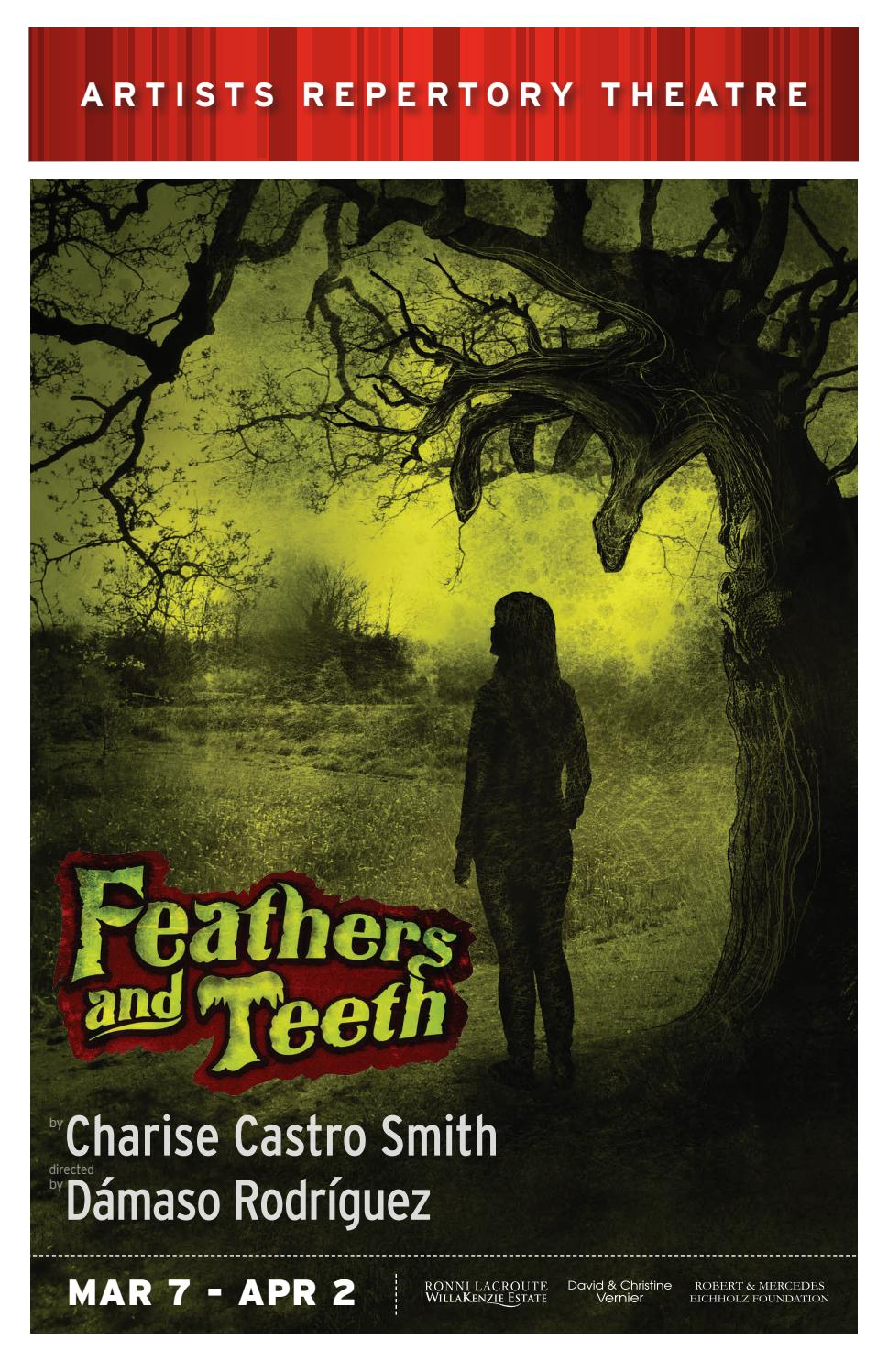 Feathers And Teeth Artists Repertory Theatre By Artslandia Issuu