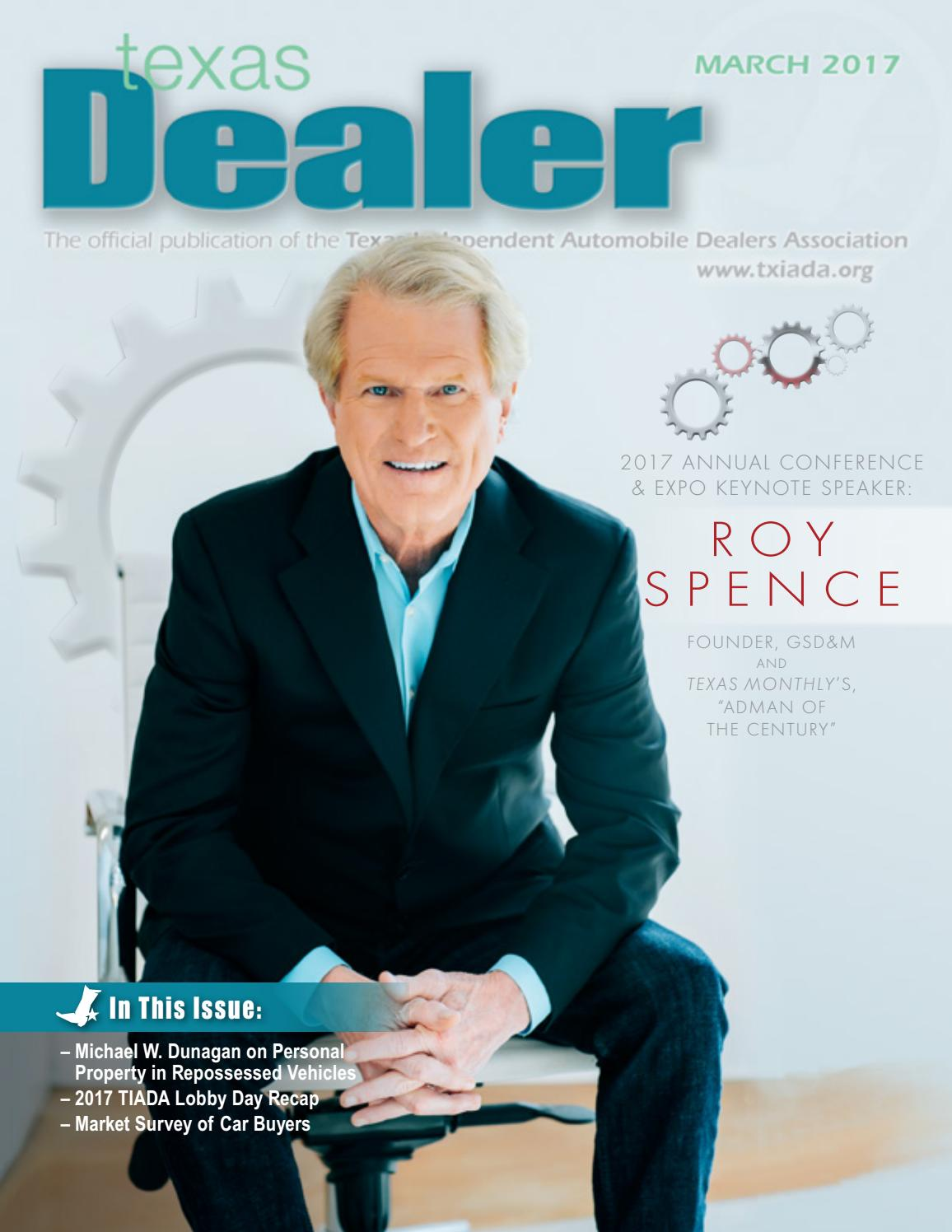 Texas Dealer March 2017 By Texas Independent Auto Dealers