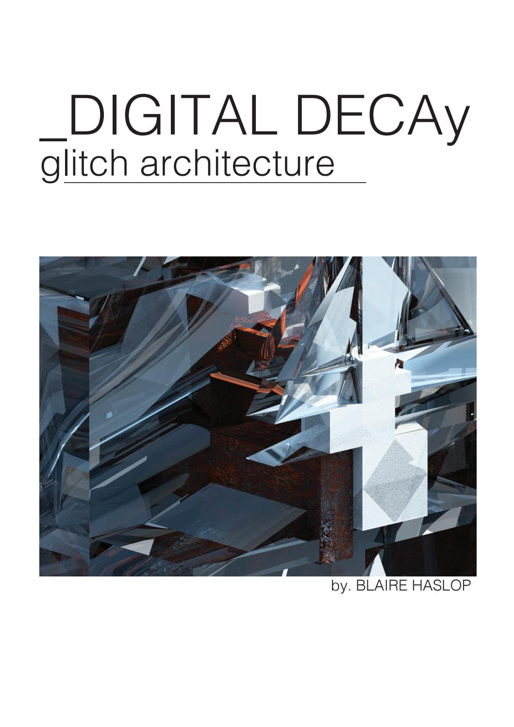 Digital Decay Glitch Architecture by Blaire