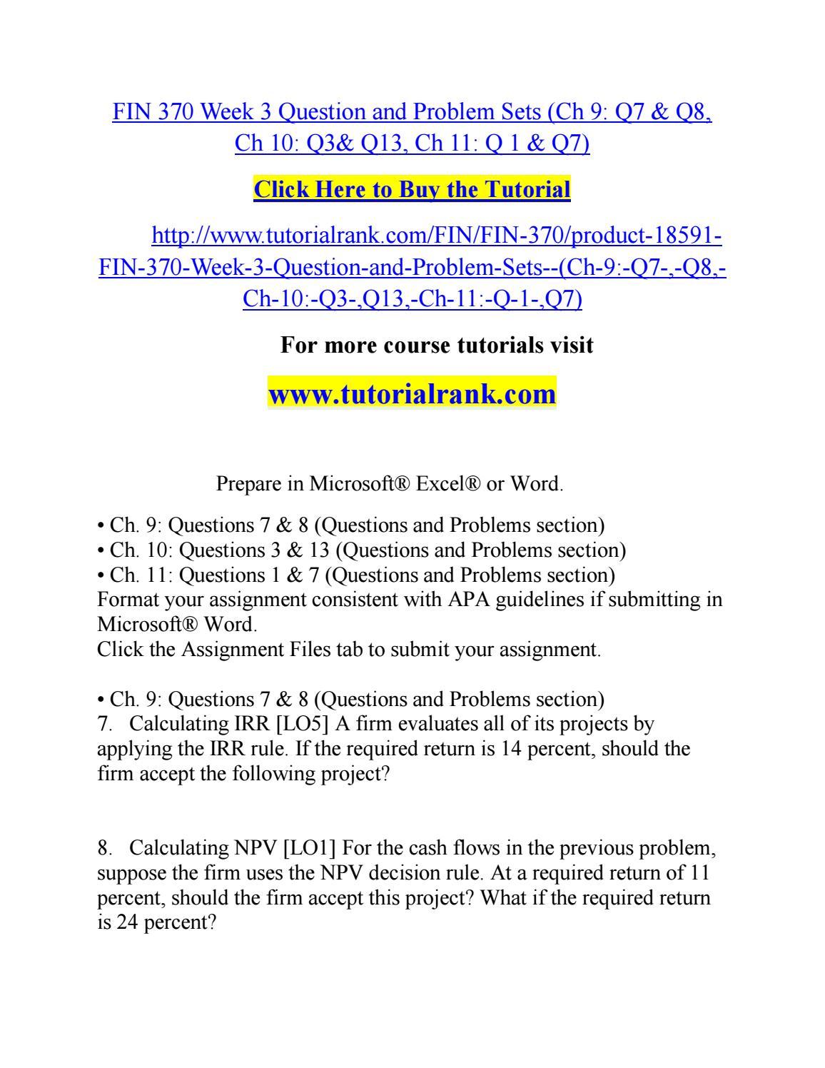 Fin 370 Week 3 Question And Problem Sets Ch 9 Q7 Q8 Ch 10 Q3