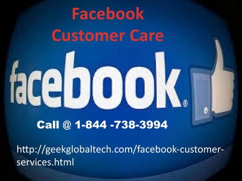 51273052f8b Get wonderful solution at 1-844-738-3994 Facebook Customer Care by ...