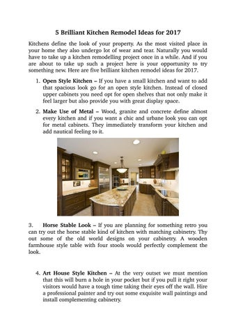 5 Brilliant Kitchen Remodel Ideas For 2017 Kitchens Define The Look Of Your  Property. As The Most Visited Place In Your Home They Also Undergo Lot Of  Wear ...