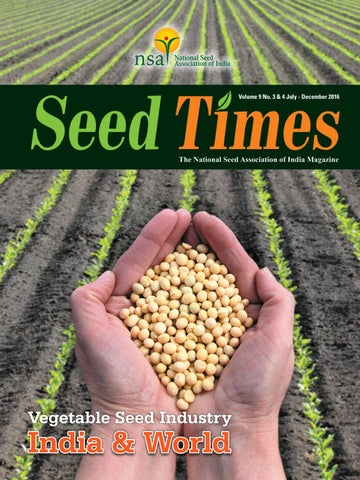 Vegetable Seed Industry - India and World Vol 9 No  3 & 4, July