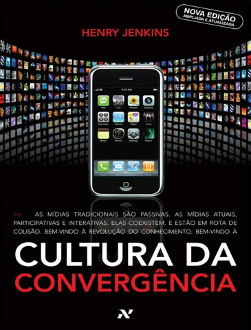 Cultura da convergencia henry jenkins by camila issuu page 1 fandeluxe Images