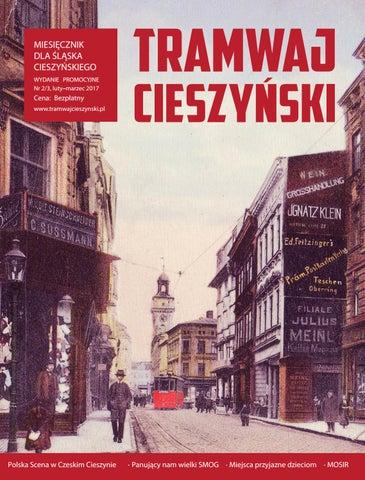 3e0457218e126 Tramwaj cieszynski nr 02 03 2017 by Tramwaj Cieszyński - issuu