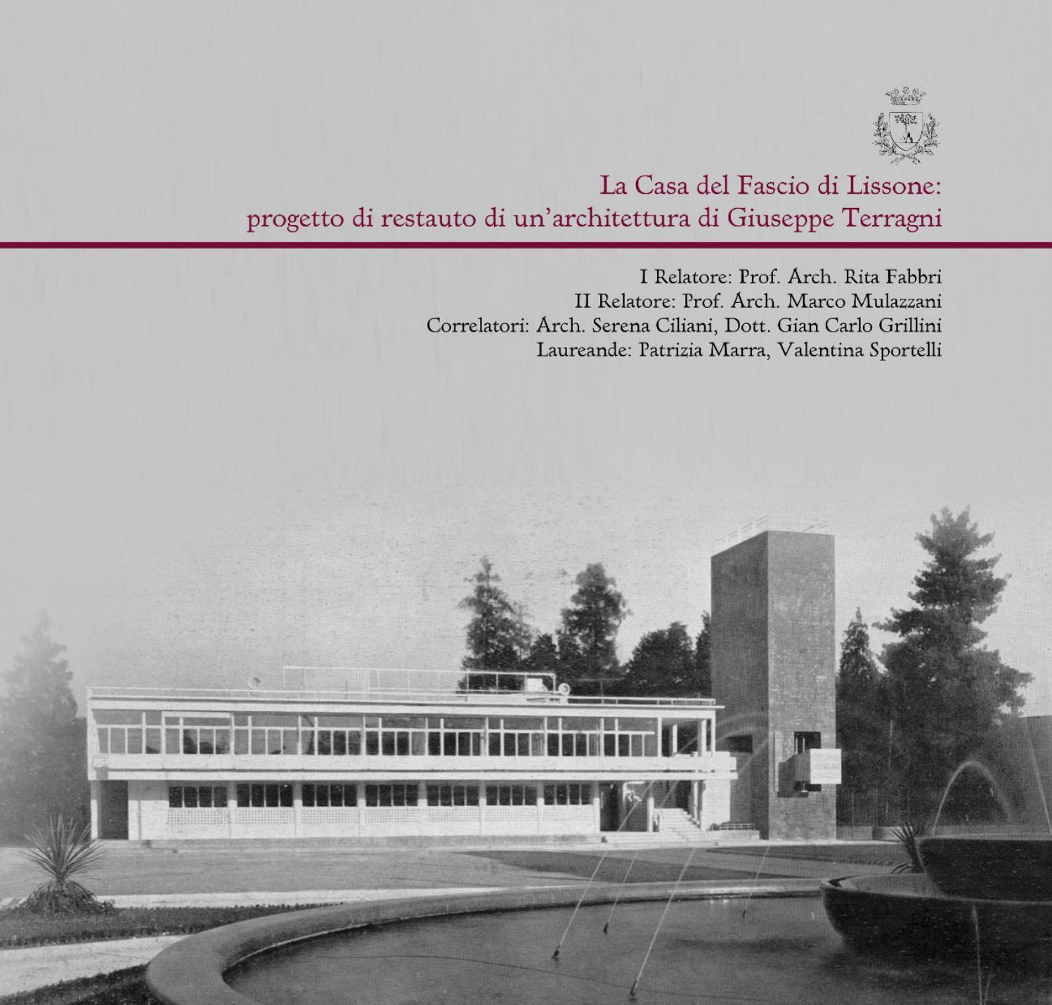 La casa del fascio di lissone progetto di restauro di un architettura di giuseppe terragni by - La casa della cameretta lissone ...