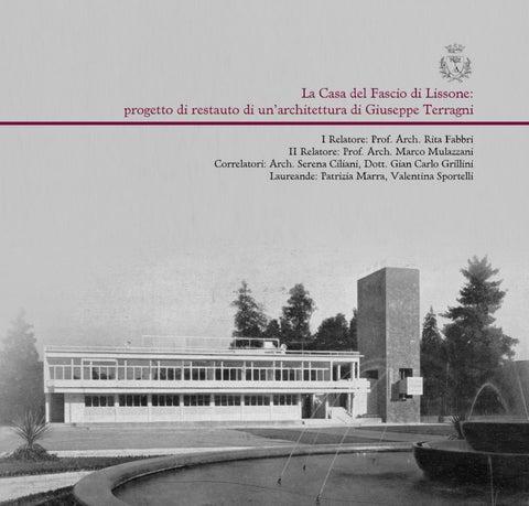 La casa del fascio di Lissone: progetto di restauro di un ...
