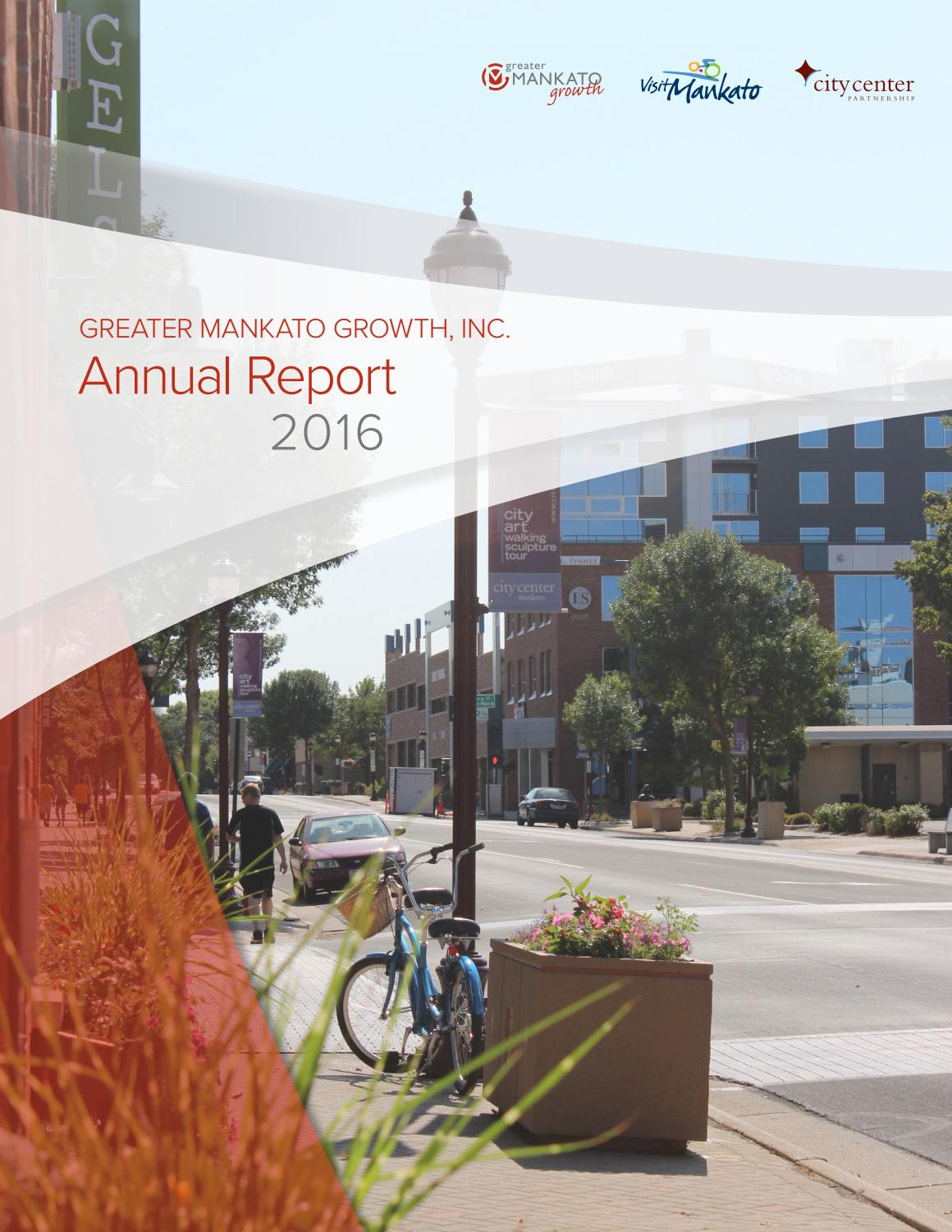 2016 Greater Mankato Growth, Inc  Annual Report by Greater