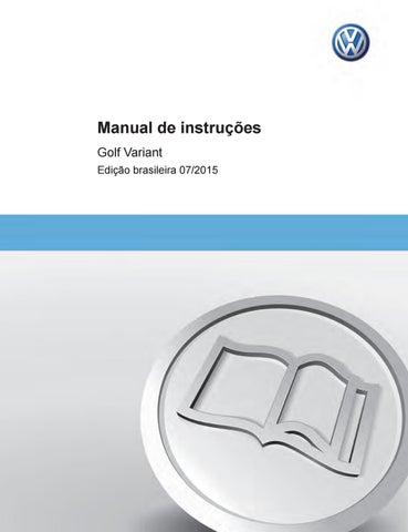 5107dd0c3 Golfvariant2015manual by Tom Sobre Tom - issuu