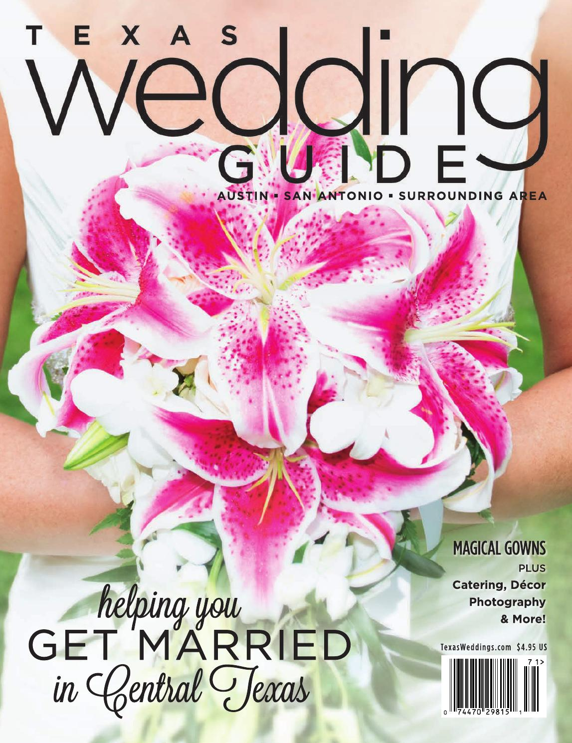 Texas Wedding Guide Spring 2017 by Texas Wedding Guide - issuu