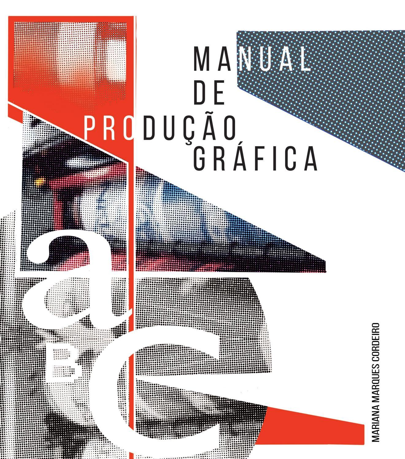 e7f4d3e96fd6 Manual de produção gráfica by Mariana Cordeiro - issuu