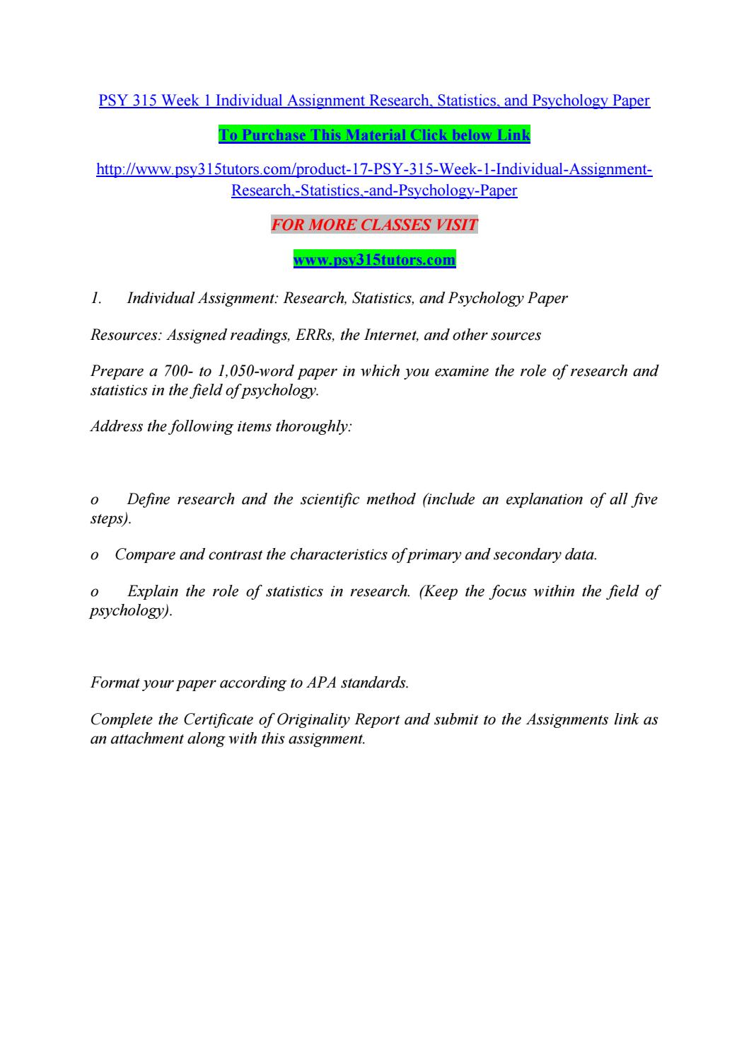 psy 315 research statistics and psychology paper Psy 315 complete class all discussion questions and assignments(statistical reasoning in psychology )click this link to get complete class:http://www.