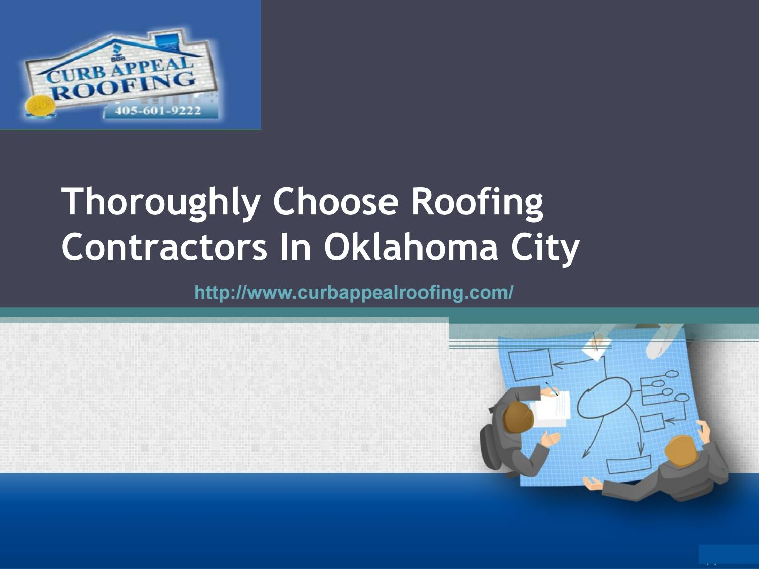 Thoroughly Choose Roofing Contractors In Oklahoma City By Fred Lydick    Issuu