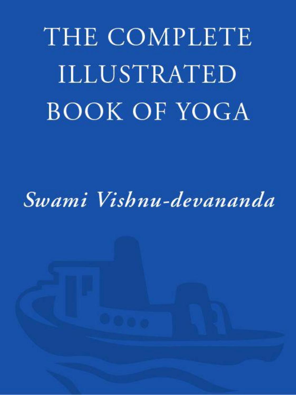 Illustrated Book Cover Yoga : Complete illustrated book of yoga the devananda vishnu
