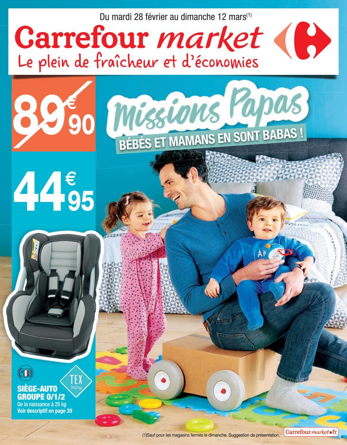 Catalogue puériculture Carrefour Market février-mars 2017 by ...