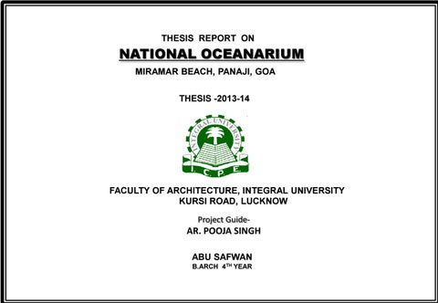 oceanarium thesis Thesis topic aquamarine park hi m fahad a final year student from bijapur my topic is an aquamarine park which is a live project in mangalore but there are no case studies and any other data available for reference can any one help.