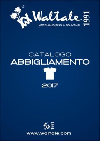 Catalogo waltale abbigliamento 2017 by Waltale Production - issuu d1cf5e897f13