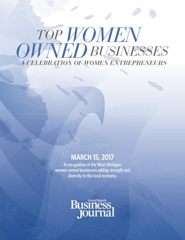 Top Women Owned Businesses 2017 By Grand Rapids Business Journal