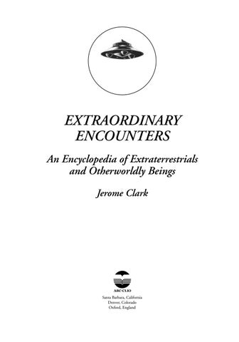 Extraordinary encounters by vailx issuu extraordinary encounters an encyclopedia of extraterrestrials and otherworldly beings jerome clark fandeluxe Gallery