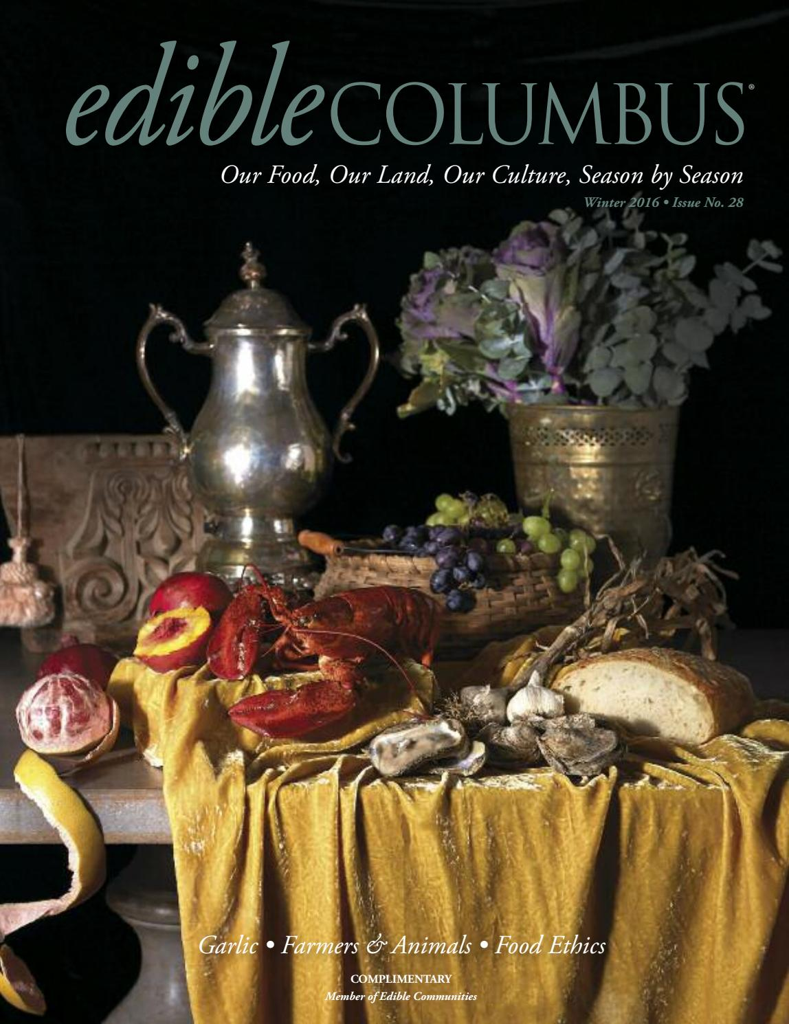 edible COLUMBUS | WINTER 2016 | Issue No. 28 by Edible Columbus - issuu