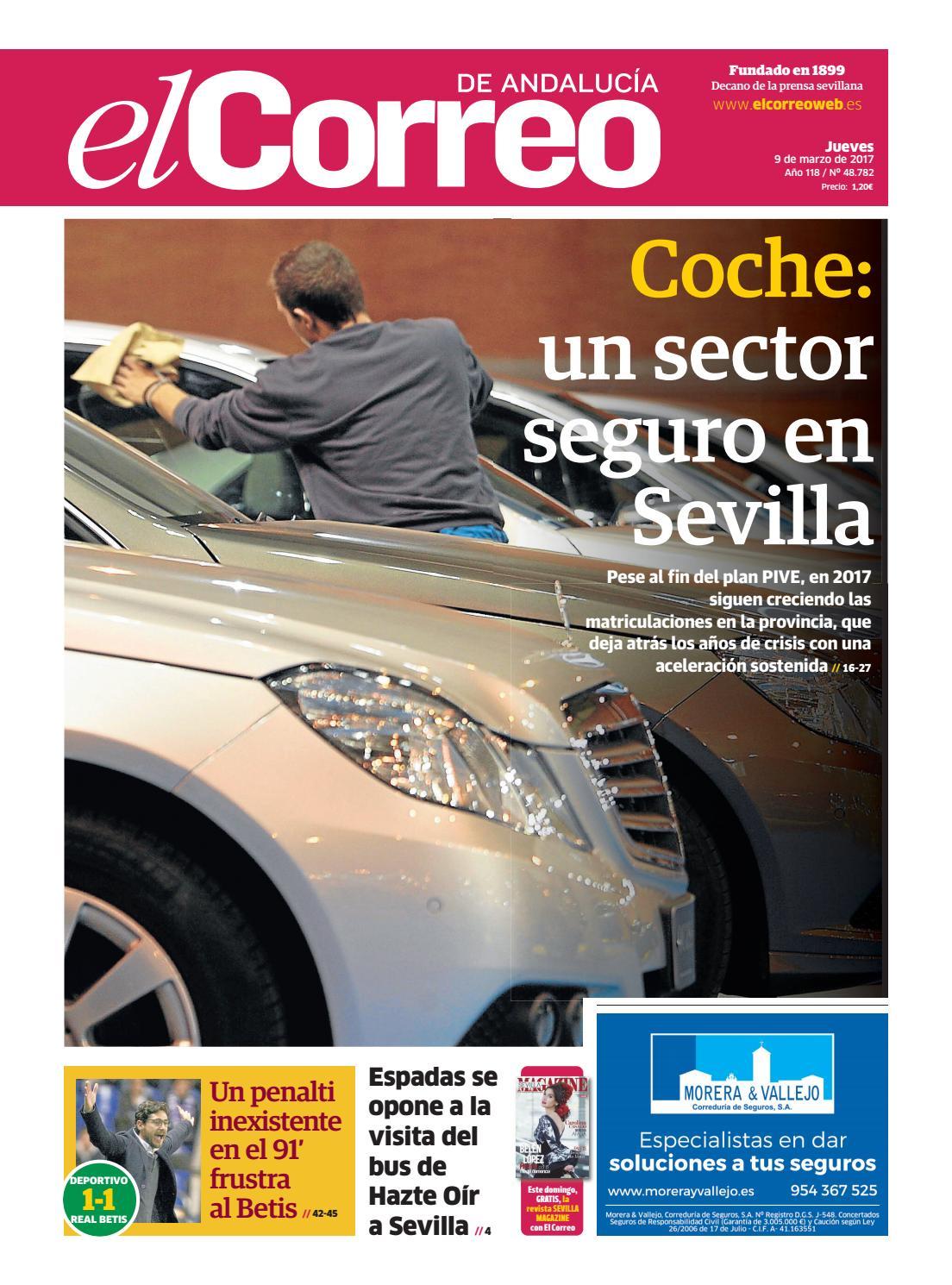 2f1c2c696f3a 09 03 2017 El Correo de Andalucía by EL CORREO DE ANDALUCÍA S.L. - issuu
