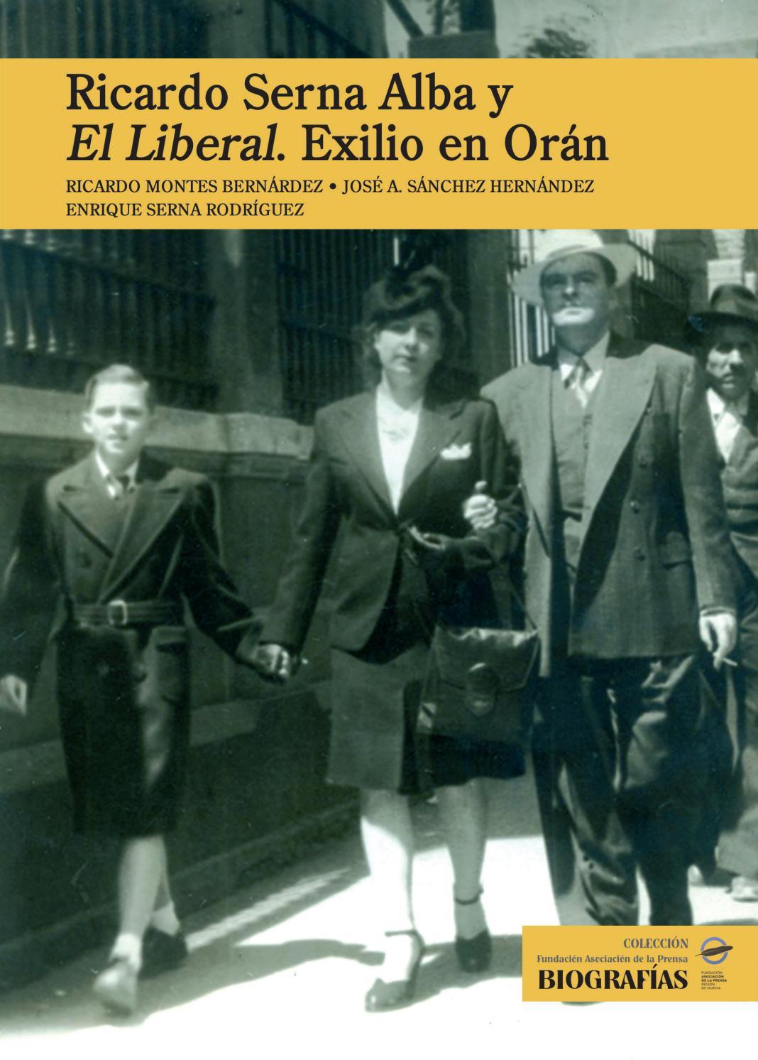 Ricardo Serna Alba Y El Liberal Exilio En Or N By Colegio  # Muebles Ricardo Montes