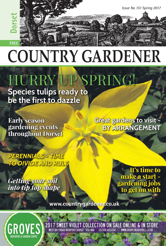 dorset country gardener spring 2017country gardener - issuu