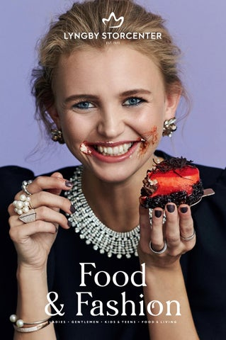 019b17bed49e Food   Fashion by Lyngby Storcenter - issuu