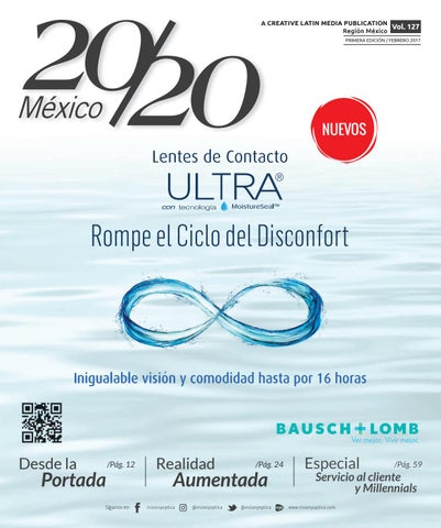 0c63544c71 A CREATIVE LATIN MEDIA PUBLICATION Vol. 127 Región México PRIMERA EDICIÓN /  FEBRERO 2017