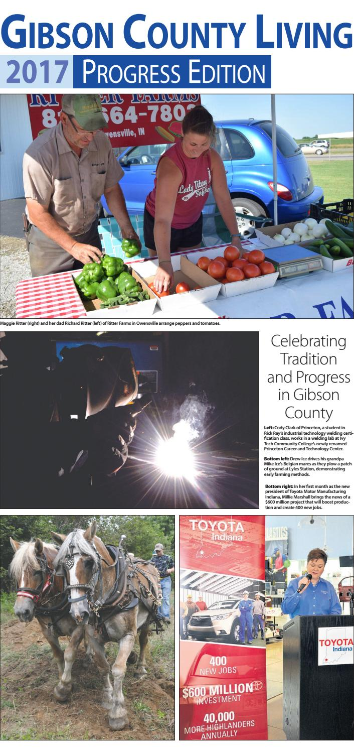 Indiana gibson county francisco - Progress 2017 By Princeton Daily Clarion Mt Carmel Register Warrick Standard Issuu
