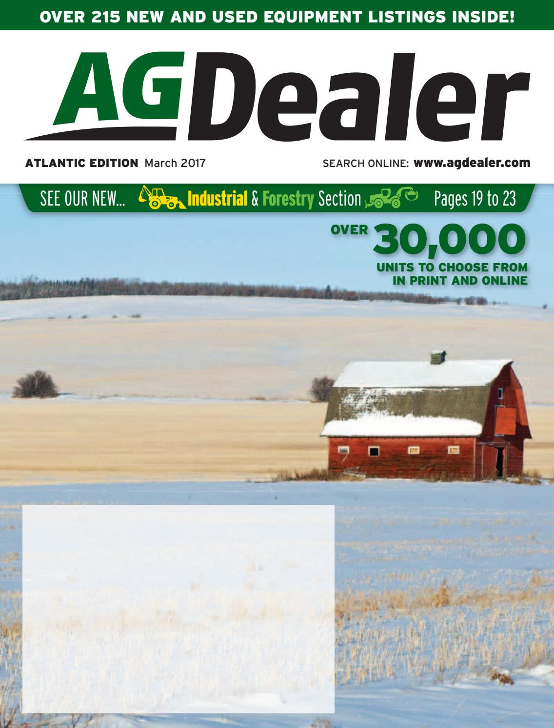 AGDealer Atlantic Edition, March 2017 by Farm Business