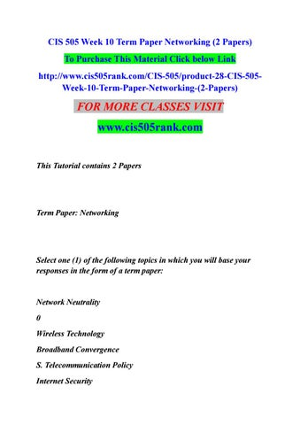 Cis 505 week 10 term paper networking (2 papers) by akshay3